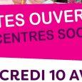 Le mercredi 10 avril, les centres sociaux ouvrent leurs portes…