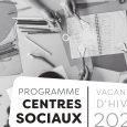 Retrouvez- ici le programme des centres sociaux pour les vacances…
