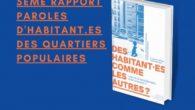 Le 5e rapport paroles d'habitant.te.s des quartiers populaires a vu le jour