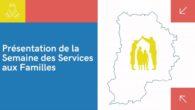 Du 22 septembre au 01er octobre se déroulera la première semaine des services aux familles